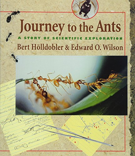 9780674485266: Journey to the Ants: A Story of Scientific Exploration