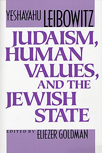 9780674487765: Judaism, Human Values, and the Jewish State
