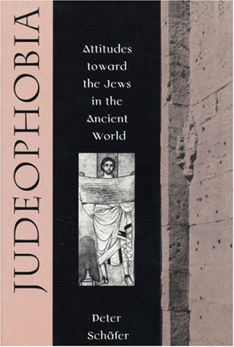 9780674487772: Judeophobia: Attitudes toward the Jews in the Ancient World