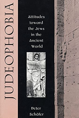 9780674487789: Judeophobia: Attitudes Toward the Jews in the Ancient World