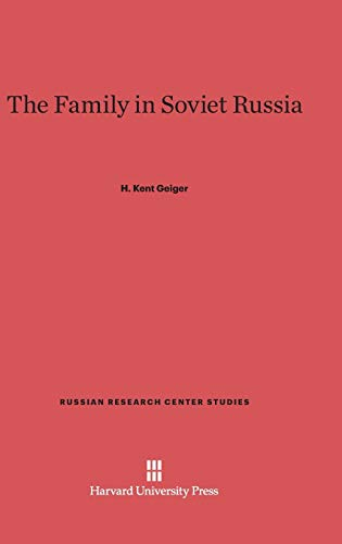 9780674491649: The Family in Soviet Russia (Russian Research Center Studies)