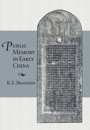 Public Memory in Early China (Hardback): K. E. Brashier