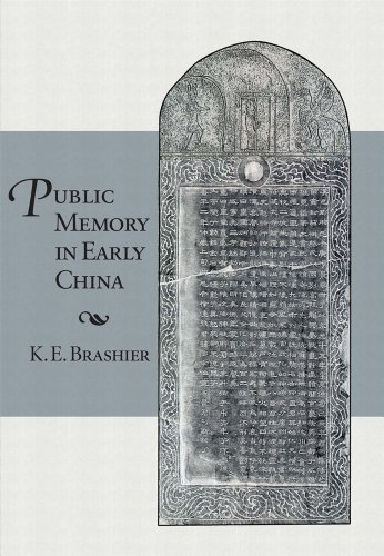 Public Memory in Early China (Harvard-Yenching Institute Monograph Series): Brashier, K. E.