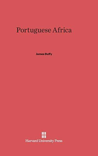 9780674492639: Portuguese Africa
