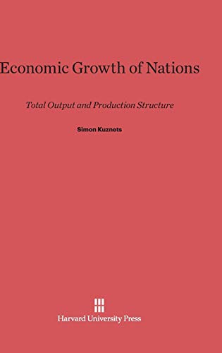 9780674493483: Economic Growth of Nations
