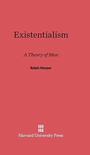 9780674497368: Existentialism