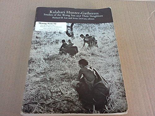 9780674499850: Kalahari Hunter-Gatherers: Studies of the !Kung San and Their Neighbors