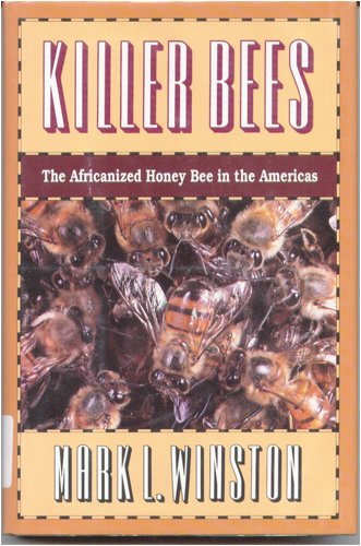 9780674503526: Killer Bees: The Africanized Honey Bee in the Americas