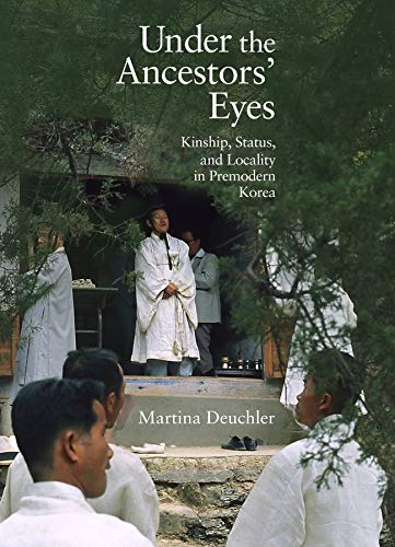 9780674504301: Under the Ancestors' Eyes: Kinship, Status, and Locality in Premodern Korea (Harvard East Asian Monograph)