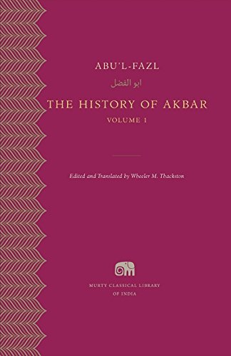 9780674504424: Harvard University Press The History Of Akbar, Volume 1 (Murty Classical Library Of India)