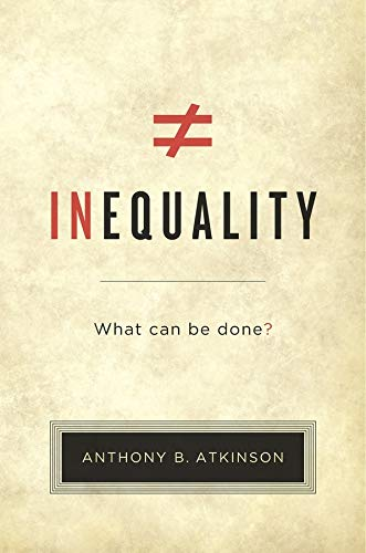 9780674504769: Inequality: What Can Be Done?