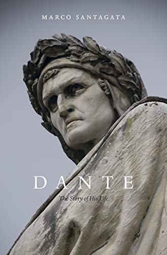 9780674504868: Dante: The Story of His Life