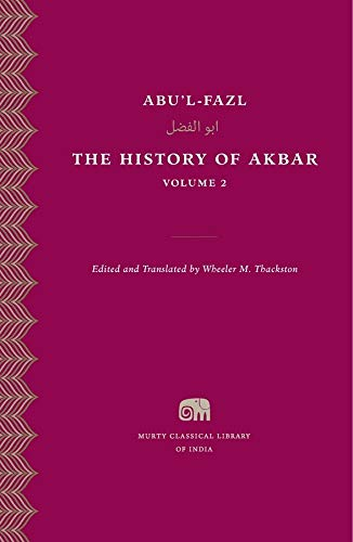 9780674504943: The History of Akbar, Volume 2 (Murty Classical Library of India)