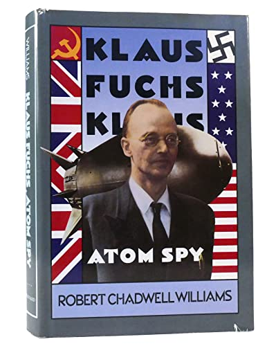 9780674505070: Klaus Fuchs, Atom Spy