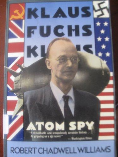 9780674505407: Klaus Fuchs, Atom Spy