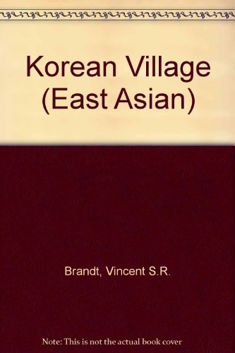 Korean Village Between Farm and Sea: Brandt, Vincent S. R.
