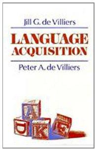 Language Acquisition: Jill G. de Villiers