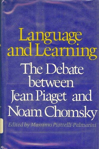 9780674509405: Language and Learning: The Debate between Jean Piaget and Noam Chomsky