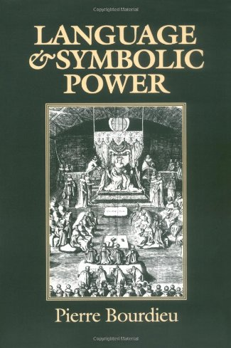 9780674510418: Language and Symbolic Power