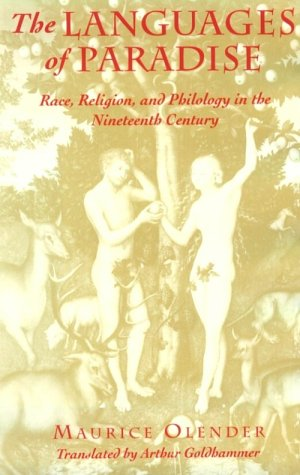 9780674510524: The Languages of Paradise: Race, Religion, and Philology in the Nineteenth Century