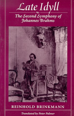 9780674511750: Late Idyll: Second Symphony of Johannes Brahms