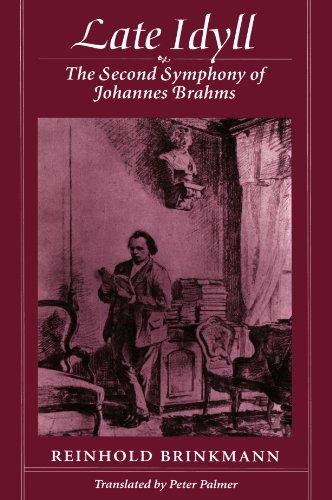 9780674511767: Late Idyll: Second Symphony of Johannes Brahms
