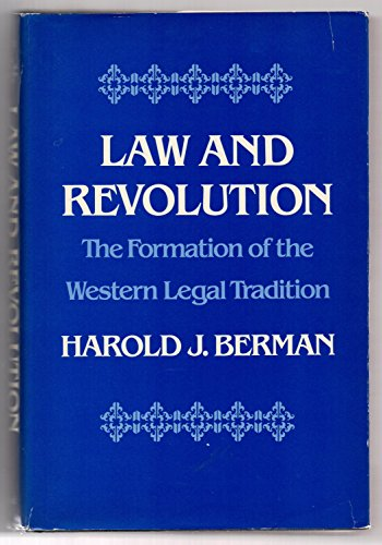 9780674517745: Law and Revolution: The Formation of the Western Legal Tradition
