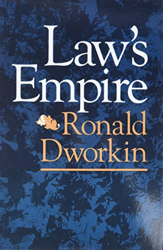 Law's Empire (Paperback): R.M. Dworkin