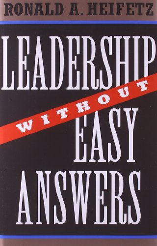 9780674518582: Leadership Without Easy Answers