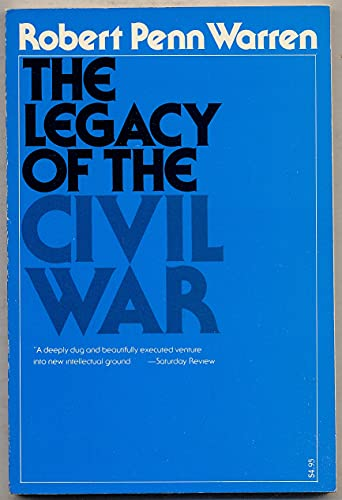 The Legacy of the Civil War (0674521757) by Robert Penn Warren