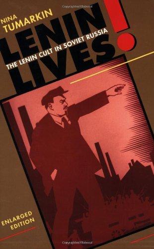 9780674524316: Lenin Lives!: The Lenin Cult in Soviet Russia, Enlarged Edition