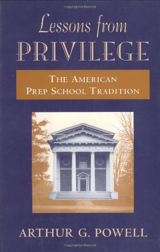 9780674525498: Lessons from Privilege: The American Prep School Tradition