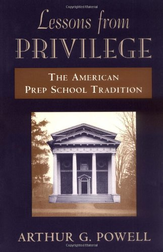 9780674525535: Lessons from Privilege: The American Prep School Tradition