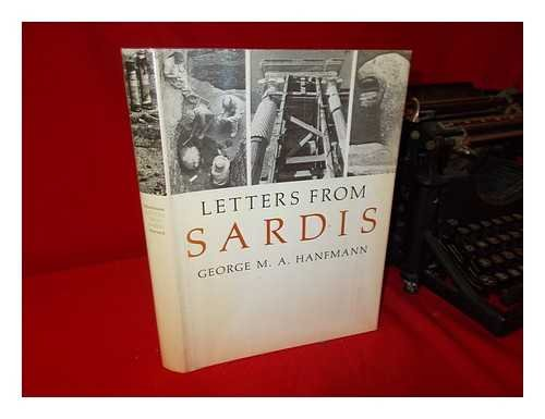LETTERS FROM SARDIS: Hanfmann, George M.
