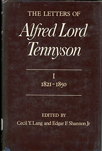 9780674525832: The Letters of Alfred Lord Tennyson, Volume I: 1821-1850