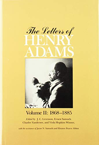 The Letters of Henry Adams, Volumes 1-3: 1858-1892 (Volumes 1 thru 3)