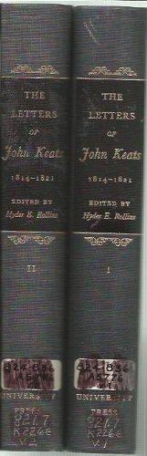 The Letters of John Keats, 1814-1821 (Vol.: Keats, John; Rollins,