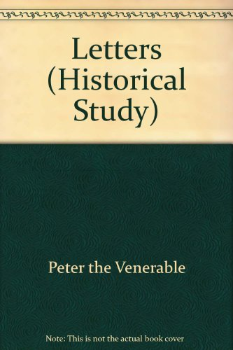 9780674527751: Letters of Peter the Venerable (Harvard Historical Studies)