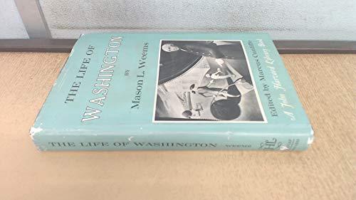 9780674532502: The Life of Washington (The John Harvard Library)