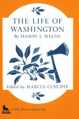 9780674532519: The Life of Washington (The John Harvard Library)