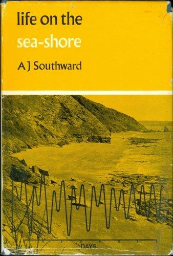 Life on the Sea-Shore: Alan J. Southward