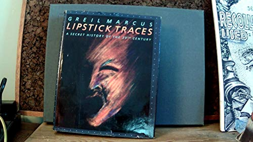 9780674535800: Lipstick Traces: A Secret History of the Twentieth Century