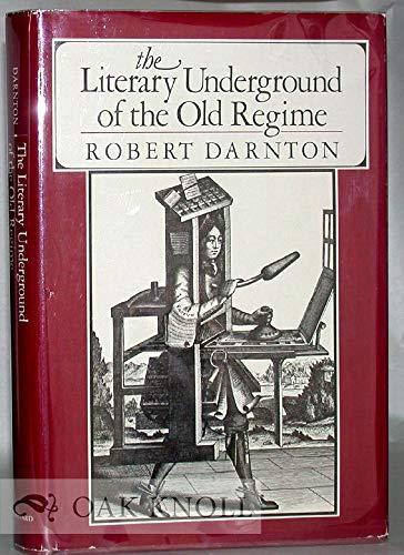 9780674536562: Literary Underground of the Old Regime