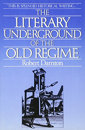 9780674536579: The Literary Underground of the Old Regime