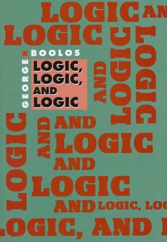 9780674537668: Logic, Logic, and Logic