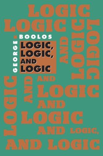 9780674537675: Logic, Logic, and Logic