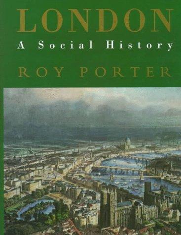 9780674538382: London: A Social History