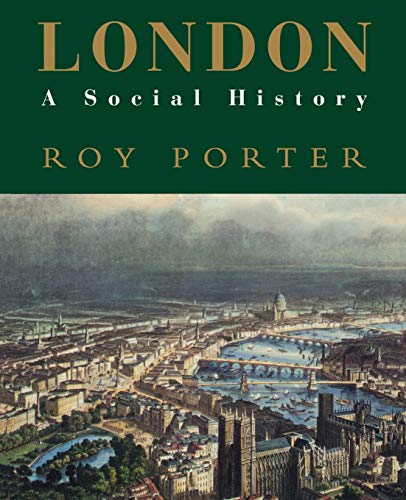 9780674538399: London: A Social History (New York Times Notable Book 1995)