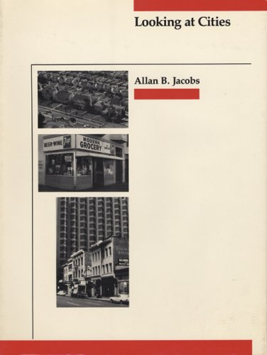 Looking at Cities: Jacobs, Allan B.