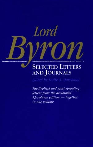 9780674539129: Lord Byron: Selected Letters and Journals